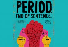 Period. End Of Sentence: This Mensuration Based Film Gets Shortlisted In Oscars!