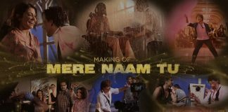 The Making of Mere Naam Tu Song