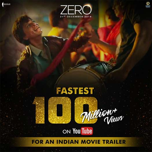 ZERO trailer breaks all records; fastest Indian movie trailer to hit 100 million views on YouTube