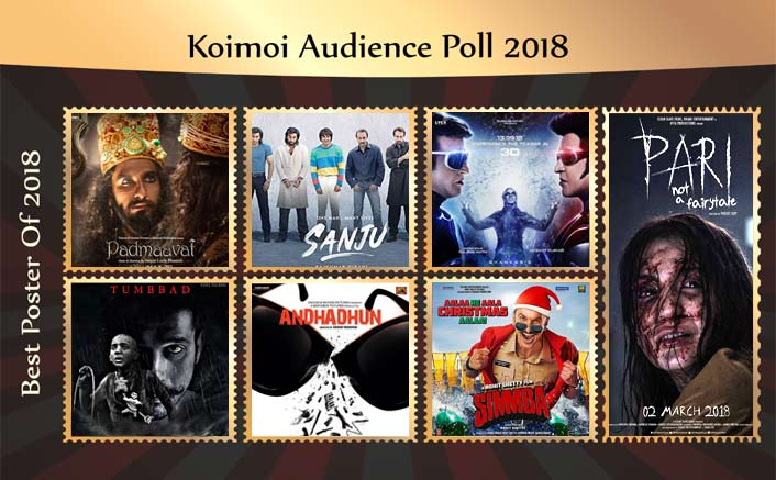 Koimoi Audience Poll- Vote For Your Favourite Poster Of 2018