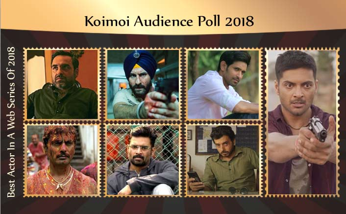 Koimoi's Audience Poll 2018: Choose Your Favourite Actor In A Web Series
