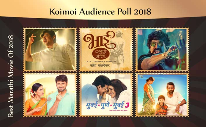 Koimoi's Audience Poll 2018: From Gulabjaam To Bhai- Vyakti Ki Valli, Vote For Your Favourite Marathi Movie!
