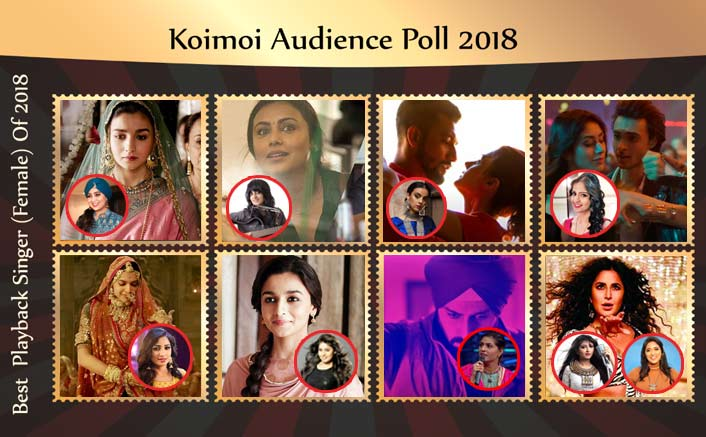 Koimoi's Audience Poll 2018: From Padmaavat To Zero; Chose Your Favourite Playback Singer (Female)