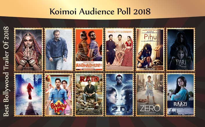 Koimoi's Audience Poll 2018: Vote For Your Favourite Bollywood Trailer