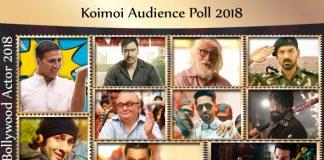 Koimoi Audience Poll 2018: From Ayushmann Khurrana To Ranbir Kapoor, Choose Your Favourite Actor
