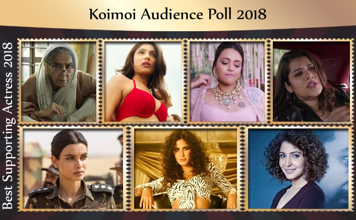 Koimoi Audience Poll 2018: From Surekha Sikri To Swara Bhasker, Choose Your Favourite Supporting Actress!