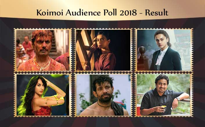Result Of Koimoi Audience Poll 2018: From Nawazuddin Siddiqui To Taapsee Pannu; Check Out Winner List Of These Categories