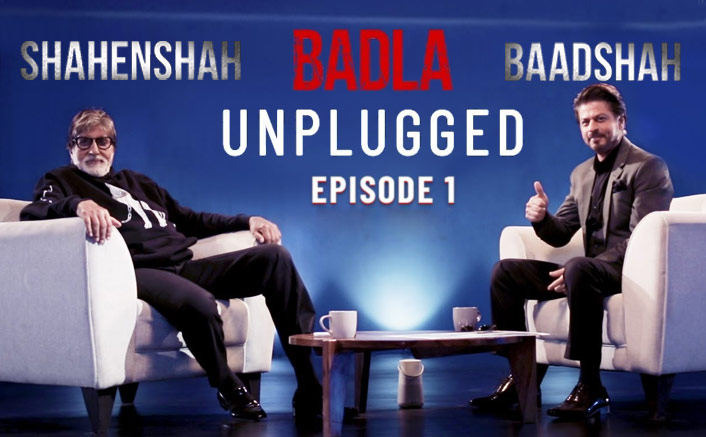 The Baadshah and Shahenshah of Bollywood come together for Badla Unplugged
