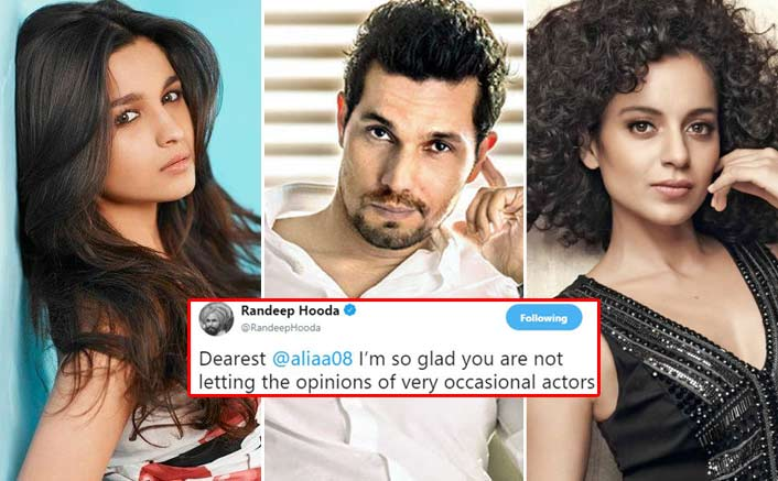 "Randeep Hooda Supports Alia, Calls Kangana Ranaut ""Occasional Actor And Chronic Victim""?"