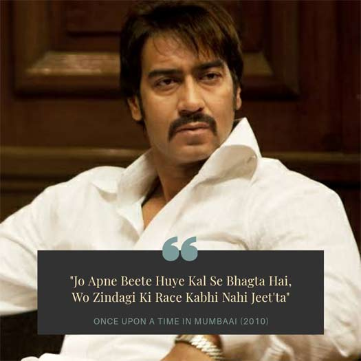 #MondayMotivation: Ajay Devgn's THIS Dialogue Helps Us To Accept Our Past!
