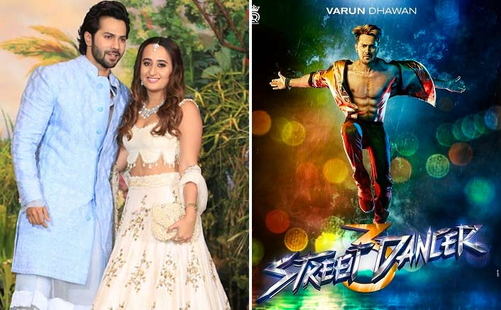 Street Dancer 3D To Get Postpone Due To Varun Dhawan's Marriage With Natasha Dalal?