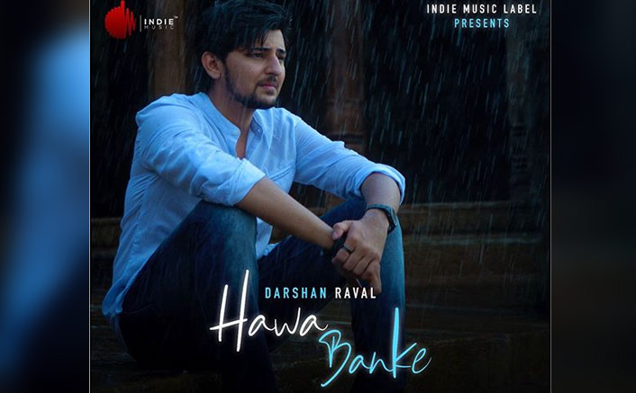 "Darshan Rawal On Hawa Banke: ""Releasing A Song During The Rains Has Become A Norm For Me"""