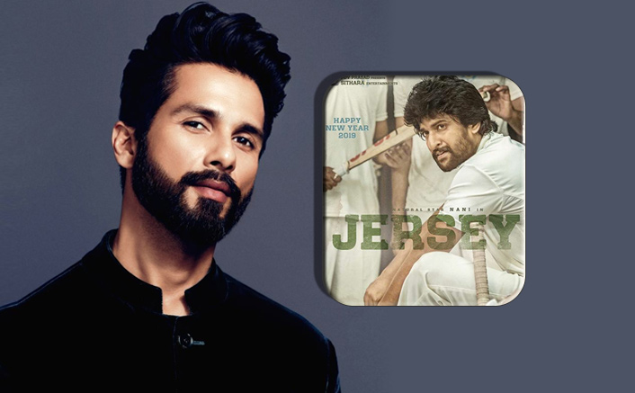 BREAKING: Shahid Kapoor Gives His Nod For Nani's Jersey Remake But On THIS Condition?