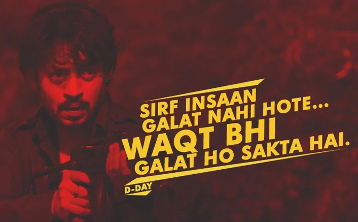 #FridayMotivation: THIS Irrfan Khan's Dialogue From D-Day Will Blow All Your Friday Blues!