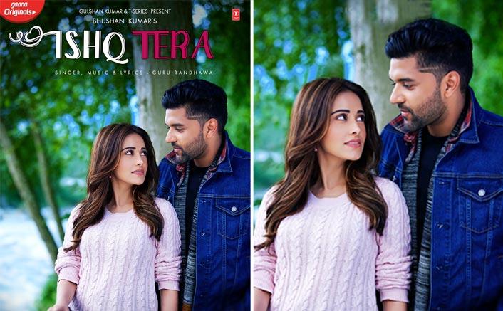 Ishq Tera starring Guru Randhawa and Nushrat Bharucha coming soon
