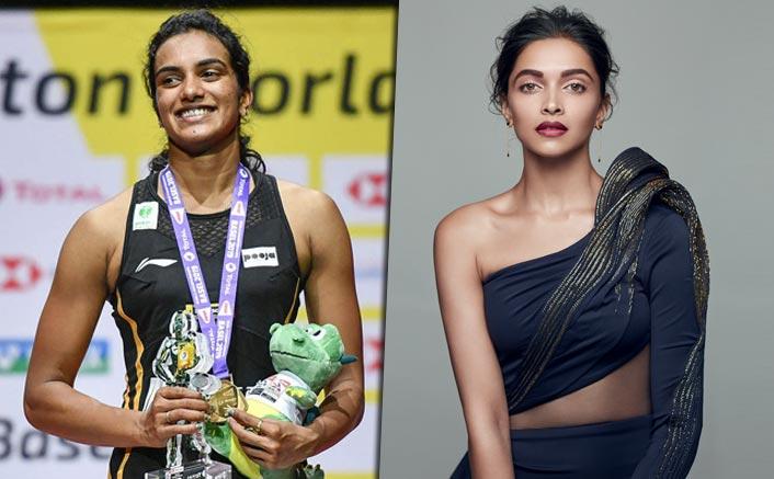Deepika Padukone As PV Sindhu? World Badminton Champion Wants Deepika To Do Her Biopic