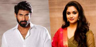 Keerthy Suresh Rejects A Film Produced By Rana Daggubati?