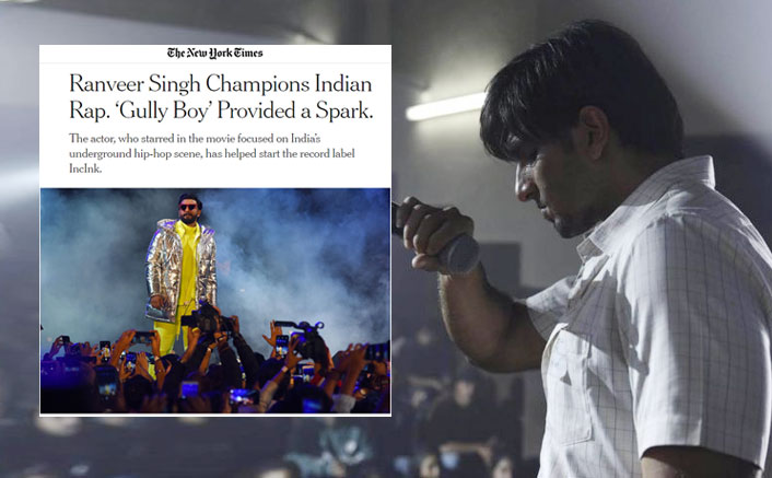 Ranveer Singh, Gully Boy & IncInk Get A Special Feature In The New York Times