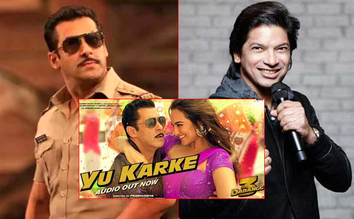 EXCLUSIVE: Not Salman Khan, But Shaan Was Supposed To Sing The Main Version Of Yu Karke From Dabangg 3?