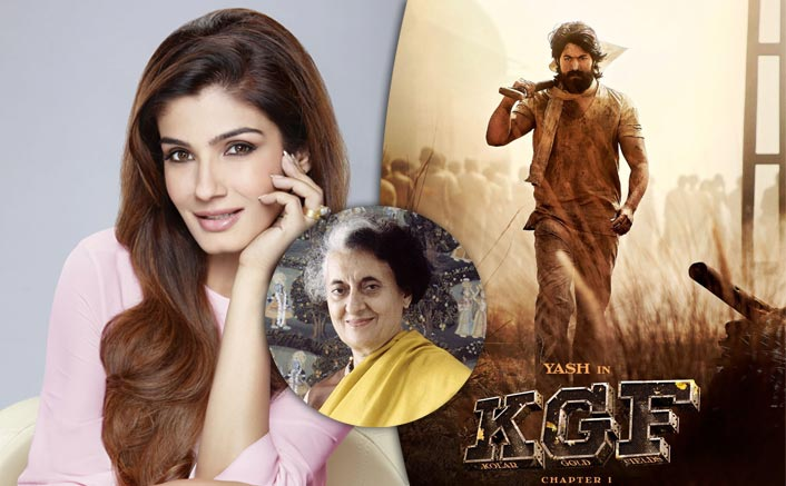 KGF: Chapter 2: Raveena Tandon To Play Indira Gandhi In The Yash Starrer But With A TWIST!