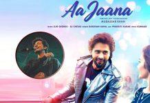 Jackky Bhagnani, Darshan Raval unveil audio of 'Aa jana'