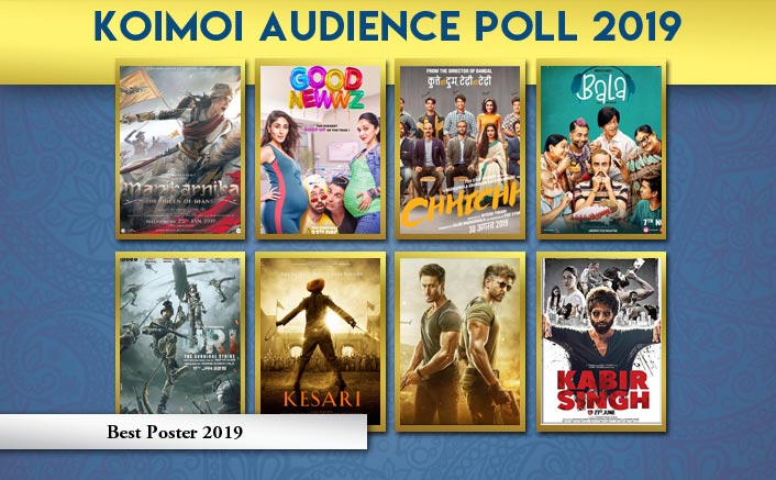 Koimoi Audience Poll 2019: From Kabir Singh To Good Newwz, Choose Your Favourite Poster Of The Year