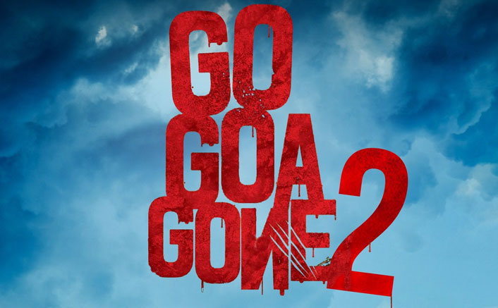 Go Goa Gone 2 First Poster On 'How's The Hype?': BLOCKBUSTER Or Lacklustre? VOTE NOW!