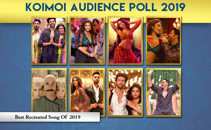 Koimoi Audience Poll 2019: From Ankhiyon Se Goli Mare To Shaitan Ka Saala, Choose Your Favourite Recreated Song