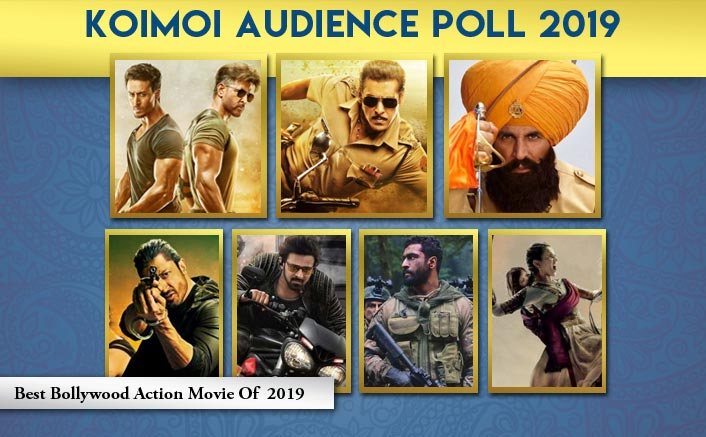 Koimoi Audience Poll 2019: From Kesari To War & Dabangg 3, Vote For Your Favourite Action Movie