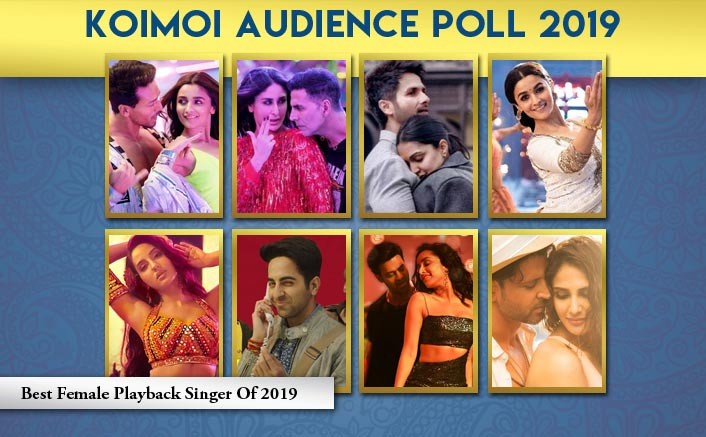 Koimoi Audience Poll 2019: From Neha Kakkar (Student Of The Year 2) To Dhvani Bhanushali (Saaho), Choose Your Favourite Female Playback Singer