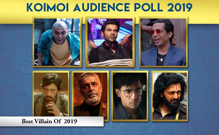Koimoi Audience Poll 2019: From Rajkummar Rao, Gulshan Devaiah To Vishal Jethwa - Choose Your Favourite Villain