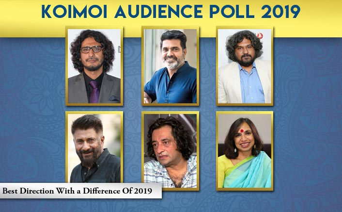 Koimoi Audience Poll 2019: From Sonchiriya, Section 375 To The Tashkent Files, Choose Your Favourite Movie Direction With A Difference