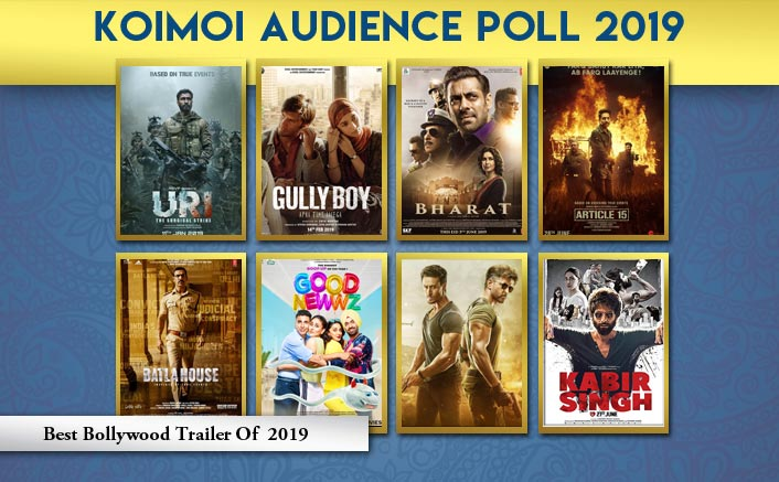 Koimoi Audience Poll 2019: Gully Boy, Article 15 To Good Newwz- Vote For Your Favourite Trailer