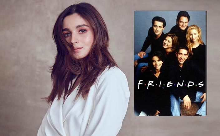 OH MY GOD! Alia Bhatt's Retreat Is Jennifer Aniston Starrer FRIENDS & We Totally Relate To It