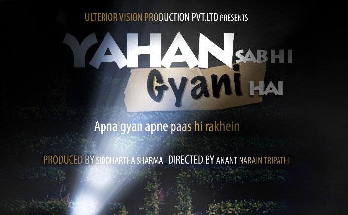 """Yahan Sabhi Gyani Hain"" will now release on 7th Feb 2020"