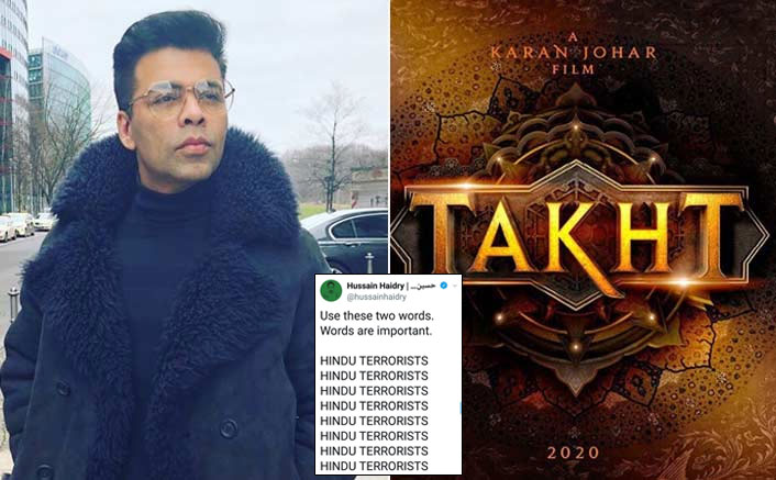 #BoycottTakht Trends After Writer Of Karan Johar's Film Hussain Haidry Addresses Hindus As 'Terrorists'