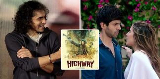 Imtiaz Ali Posts On #6YearsOfHighway; Fans Instead Storm Hatred For Love Aaj Kal!
