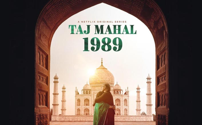 Taj Mahal 1989 Review (Netflix): Read The Love Between The Lines & Let The Nostalgia Created By A Wonderful Cast Suck You In
