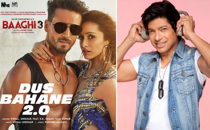 """Baaghi 3: Shaan On Remake Of Dus Bahane, """"It Was A Little Too Premature To Bring The Song Back"""""""