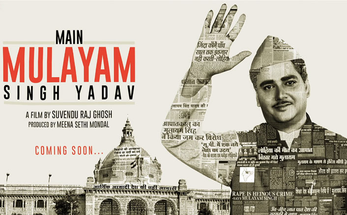 'Main Mulayam Singh Yadav' Motion Poster UNVEILED & It's A Surprise For The Fans