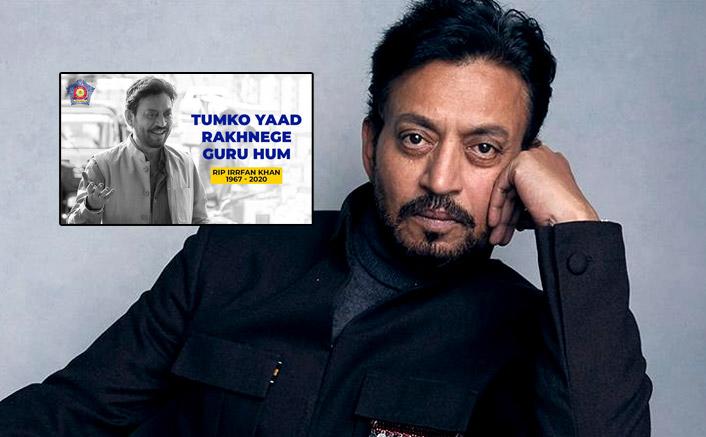 "Mumbai Police's Tribute To Irrfan Khan: ""Tumko Yaad Rakhenge Guru..."""