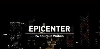 Epicenter: 24 hours In Wuhan: Documentary Based On COVID-19 Outbreak In The City Of China Available Online!