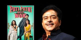 Shatrughan Sinha Reviews Kartik Aaryan, Ananya Panday & Bhumi Pednekar's Pati Patni Aur Woh Leaving The Cast Overwhelmed