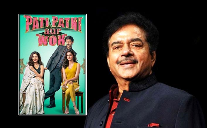 Shatrughan Sinha Reviews Kartik Aaryan, Ananya Panday & Bhumi Pednekar's Pati Patni Aur Woh Leaving The Cast Overwhelmed