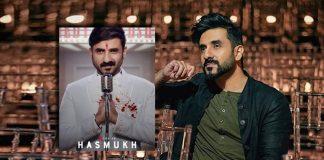 Vir Das reveals how 'Hasmukh' came to life
