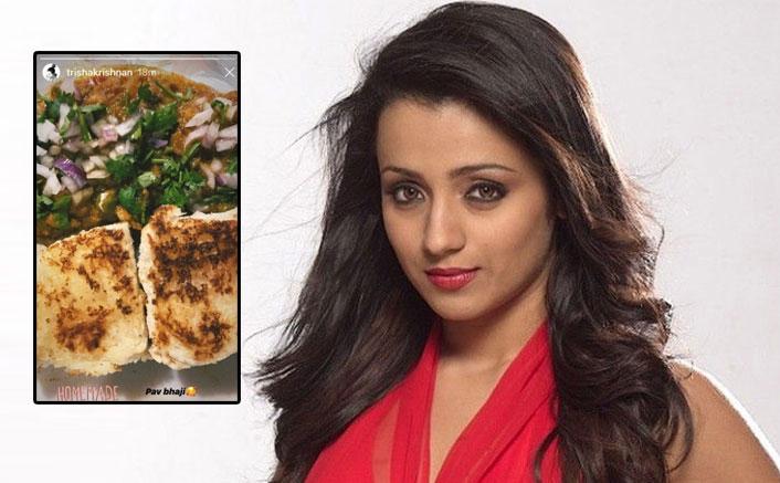 Ponniyin Selvan Actress Trisha Relishes Homemade Pav Bhaji Amid Lockdown