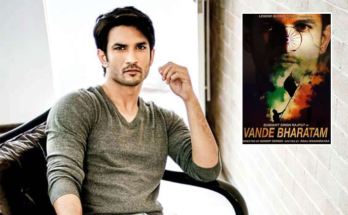 Sushant Singh Rajput Was Going Turn Producer & Star In Film Titled 'Vande Bharatam', Read DEETS