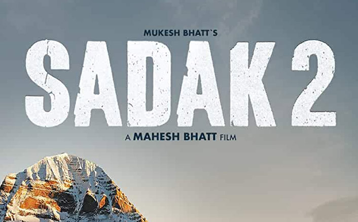 Sadak 2 Makers In Legal Trouble For Using The Image Of Kailash Mansarovar On The Poster
