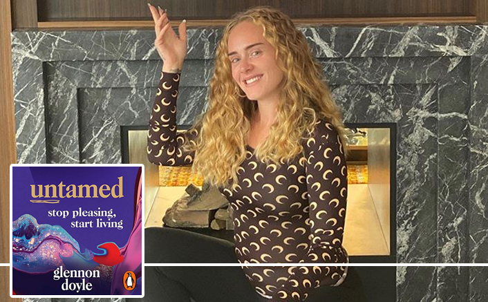 """Adele Has Fallen In Love With Glennon Doyle's Memoir Untamed: """"I Never Knew That I Am Solely Responsible For My Own Joy"""""""