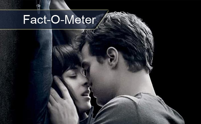 Fact-O-Meter: Fifty Shades Of Grey Ft. Dakota Johnson & James Dornan Was BANNED In 7 Countries